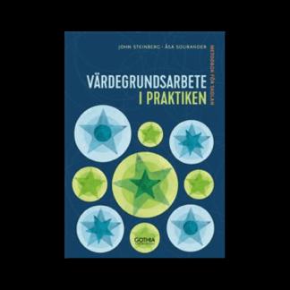 Värdegrundsarbete i praktiken, bok